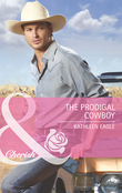 The Prodigal Cowboy (Mills & Boon Cherish)