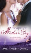 Escape For Mother's Day: The French Tycoon's Pregnant Mistress (International Billionaires) / Di Cesare's Pregnant Mistress / The Pregnant Midwife (Marriage and Maternity) (Mills & Boon M&B)