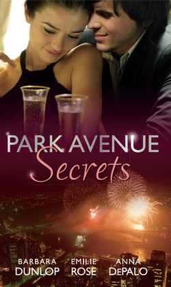 Park Avenue Secrets: Marriage, Manhattan Style (Park Avenue Scandals, Book 4) / Pregnant on the Upper East Side? (Park Avenue Scandals, Book 5) / The Billionaire in Penthouse B (Park Avenue Scandals, Book 6) (Mills & Boon M&B)