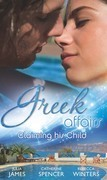 Greek Affairs: Claiming His Child: The Greek's Million-Dollar Baby Bargain / The Greek Millionaire's Secret Child / The Greek's Long-Lost Son (Mills & Boon M&B)