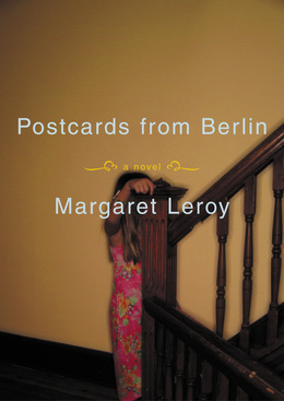 Postcards from Berlin: A Novel