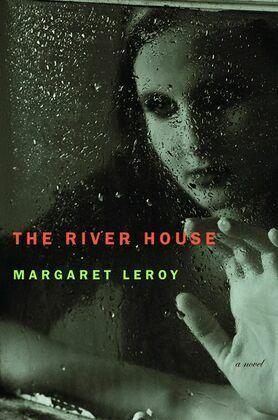 The River House: A Novel