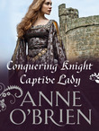 Conquering Knight, Captive Lady (Mills & Boon M&B)