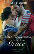 Miss Cameron's Fall from Grace (Mills & Boon Historical)