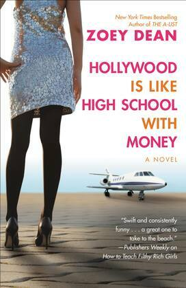 Hollywood Is like High School with Money