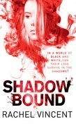 Shadow Bound (An Unbound Novel, Book 2)