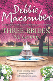 Three Brides, No Groom