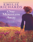 One Mountain Away (Goddesses Anonymous, Book 1)