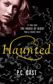 Haunted (After Moonrise (Connected to Possessed by PC Cast), Book 2)