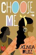 Choose Me