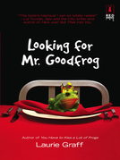 Looking for Mr. Goodfrog