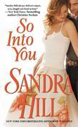 Sandra Hill - So Into You