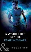A Warrior's Desire (Mills & Boon Nocturne)