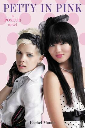 Poseur #3: Petty in Pink: A Trend Set Novel