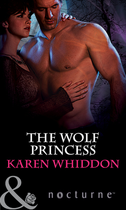 The Wolf Princess (Mills & Boon Nocturne) (The Pack, Book 13)