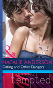 Dating and Other Dangers (Mills & Boon Modern Heat)