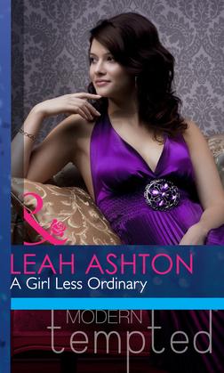 A Girl Less Ordinary (Mills & Boon Modern Heat)