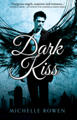 Dark Kiss (Nightwatchers, Book 1)