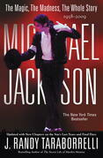 Michael Jackson: The Magic, The Madness, The Whole Story, 1958-2009: The Magic, The Madness, The Whole Story, 1958-2009