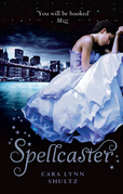 Spellcaster (A Spellbound Story, Book 2)