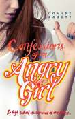 Confessions of an Angry Girl (Confessions, Book 1)