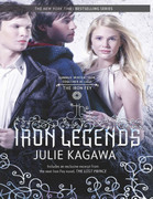 The Iron Legends (The Iron Fey - short story collection): Winter's Passage / Summer's Crossing / Iron's Prophecy