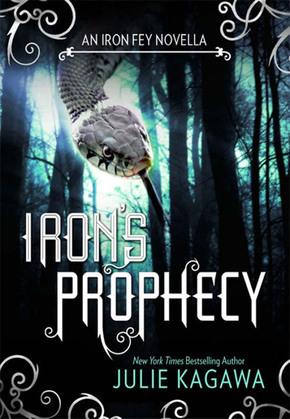 Iron's Prophecy (The Iron Fey)