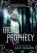 Iron's Prophecy (The Iron Fey - prequel to The Lost Prince) (The Iron Fey)