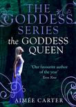 The Goddess Queen (A Goddess Series short story, Book 4)