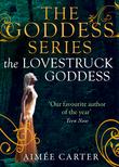 The Lovestruck Goddess (A Goddess Series short story, Book 5)