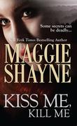 Kiss Me, Kill Me (Mills & Boon Nocturne) (A Secret of Shadow Falls - Book 3)
