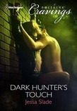 Dark Hunter's Touch (Mills & Boon Nocturne Cravings)