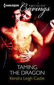 Taming the Dragon (Mills & Boon Nocturne Cravings)