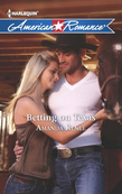 Betting on Texas (Mills & Boon American Romance)
