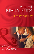 All He Really Needs (Mills & Boon Desire) (At Cain's Command, Book 2)