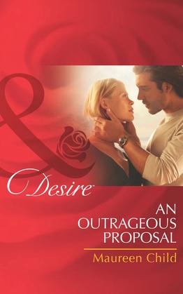 An Outrageous Proposal (Mills & Boon Desire)