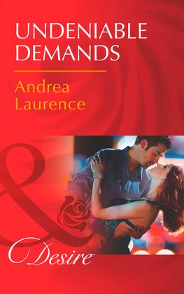 Undeniable Demands (Mills & Boon Desire) (Secrets of Eden, Book 1)