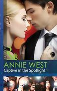 Captive in the Spotlight (Mills & Boon Modern)