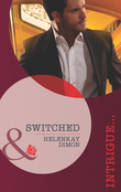 Switched (Mills & Boon Intrigue)