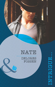 Nate (Mills & Boon Intrigue) (The Lawmen of Silver Creek Ranch, Book 3)