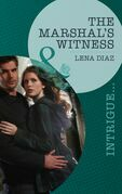 The Marshal's Witness (Mills & Boon Intrigue)