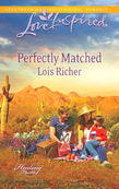 Perfectly Matched (Mills & Boon Love Inspired) (Healing Hearts, Book 3)