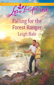 Falling for the Forest Ranger (Mills & Boon Love Inspired)