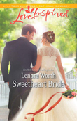Sweetheart Bride (Mills & Boon Love Inspired)