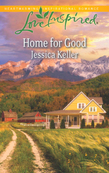 Home for Good (Mills & Boon Love Inspired)