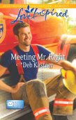 Meeting Mr. Right (Mills & Boon Love Inspired) (Email Order Brides, Book 4)