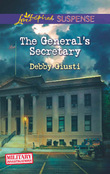 The General's Secretary (Mills & Boon Love Inspired Suspense) (Military Investigations, Book 4)