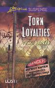 Torn Loyalties (Mills & Boon Love Inspired Suspense) (Lost, Inc., Book 3)