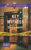 Key Witness (Mills & Boon Love Inspired Suspense) (The Security Experts, Book 1)