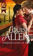 Forbidden Jewel of India (Mills & Boon Historical)